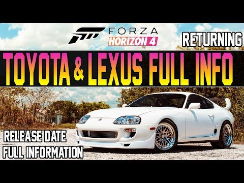 Forza Horizon 4 - TOYOTA & LEXUS ARE BACK! - Release Date & Full Info
