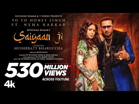 Saiyaan Ji ► Yo Yo Honey Singh, Neha Kakkar Nushrratt Bharuccha   Lil G, Hommie D  Mihir G Bhushan K