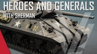 Pack of Wolverines! - Heroes and Generals Gameplay (ft. The Shermanator)