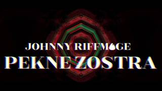 Video Johnny Riffmage - Pekne Zostra (Official Video)