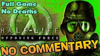 Half-Life: Opposing Force - Full Walkthrough 【NO Commentary】