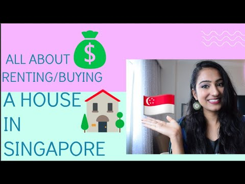 HOW TO BUY/RENT A HOUSE IN SINGAPORE - THE WHOLE PROCESS EXPLAINED