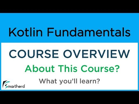 #0 Kotlin Programming for Android: Beginners Tutorial [ FREE COURSE ] Overview