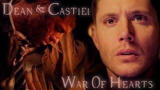 Dean & Castiel - War Of Hearts (Video/Song Request)