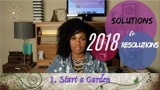 2018 NEW YEAR SOLUTIONS TO RESOLUTIONS