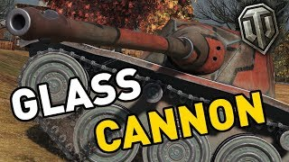 World of Tanks    Glass Cannon!