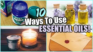 10 WAYS TO USE ESSENTIAL OILS │ESSENTIAL OIL HACKS FOR EVERYDAY │ DIYs USING ESSENTIAL OILS