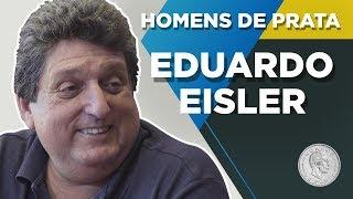 EDUARDO EISLER – HOMENS DE PRATA 07