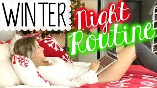 My Night Routine ❄ Winter Edition ❄