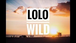 Lolo - Wild - Kim Crawford Wine Song