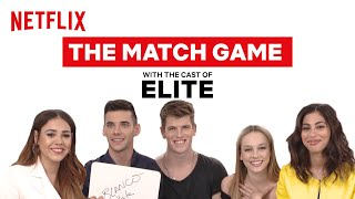 The Cast of Elite Play The Match Game   Elite   Netflix