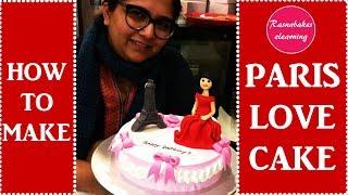 Teenage Girls Paris Love Cake:Eiffel Tower Cake Decorating Classes
