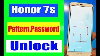 Honor 7s DUA-L22 Pattern Unlock Password Hard Reset / Urdu Hindi