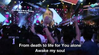 Awake My Soul (Chris Tomlin) @ City Harvest Church