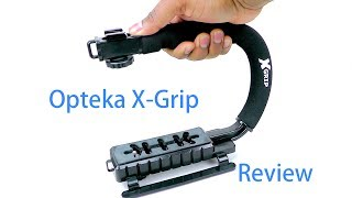 Opteka X-Grip Review | and Video Test