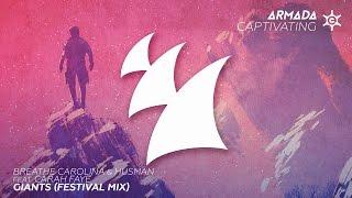 Breathe Carolina & Husman feat. Carah Faye - Giants (Festival Mix)