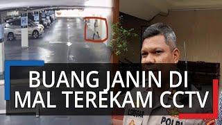Video Wanita Buang Janin di Kloset Mal Kelapa Gading, Polisi Usut Rekaman CCTV