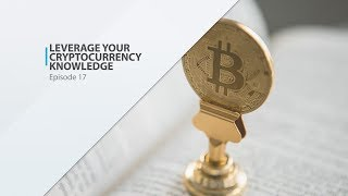 Leverage Your Cryptocurrency Knowledge