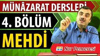 Mustafa KARAMAN - Münâzarat Dersleri Dördüncü Bölüm