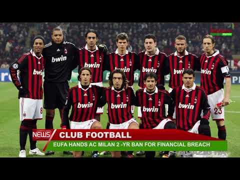 EUFA HANDS AC MILAN 2  YR BAN FOR FINANCIAL BREACH