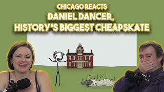 Chicagoans React to Daniel Dancer, History's Biggest Cheapskate by Sam O'Nella