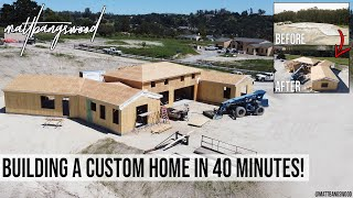 Building A Custom Home in 40 Minutes: A Construction Time-Lapse