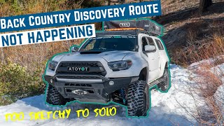 Turning Back Due to UNSAFE Conditions   Toyota Tacoma Overland Travel