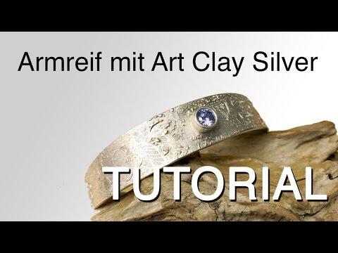 Tutorial - Armreif aus Art Clay Silver