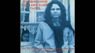Jim Morrison - The Lost Paris Tapes - Orange County Suite