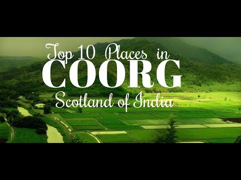 Top 10 Places To Visit In Coorg