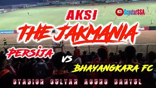 AKSI THE JAKMANIA DUKUNG TIM IBUKOTA  PERSIJA V BHAYANGKARA FC