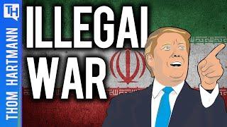 Trump's Illegal, Impeachable Act of War (w/ Major Danny Sjursen)