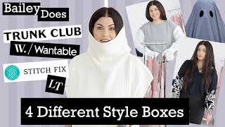 Bailey Does.. 4 Different Style Boxes. Stitch Fix, Wantable, Le Tote, Trunk Club | Bailey Sarian