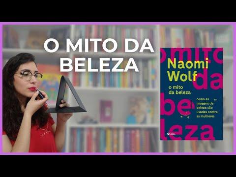 O MITO DA BELEZA, de Naomi Wolf | RESENHA