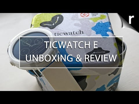 Ticwatch E Unboxing, Setup & Hands-on Review