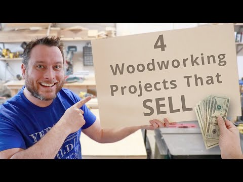 , title : '4 Woodworking Projects That You Can Sell | Business
