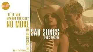 Little Mix Feat. Machine Gun Kelly   No More Sad Songs ~ Line Distribution