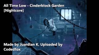All Time Low - Cinderblock Garden [Nightcore] [Future Hearts]