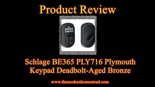 Review of the Schlage BE365 PLY 716 Plymouth Keypad Deadbolt, Aged Bronze