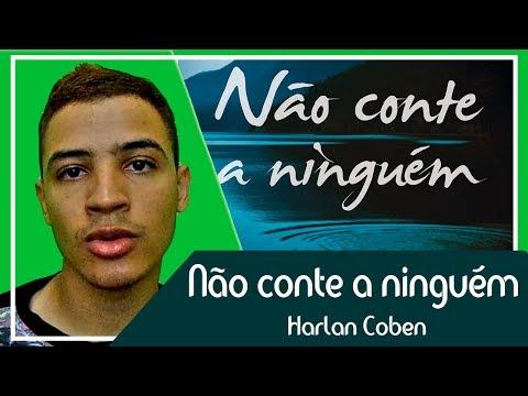 Não conte a ninguém - Harlan Coben | Patrick Rocha