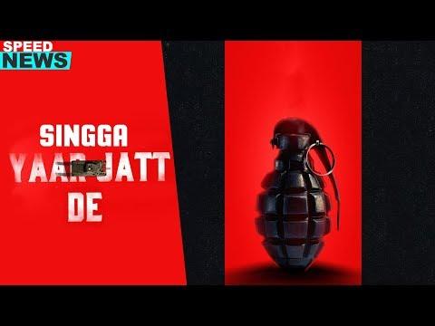 Singga   Yaar Jatt De  (News)   Desi Crew   Sukh Sanghera  Coming Soon   Speed Records