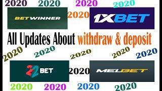 BETWINNER|1Xbet| Melbet|22bet| Updates in 2020|withdraw/ deposit in 2020