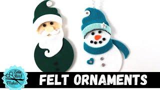 DIY Felt Snowman & Santa Ornaments