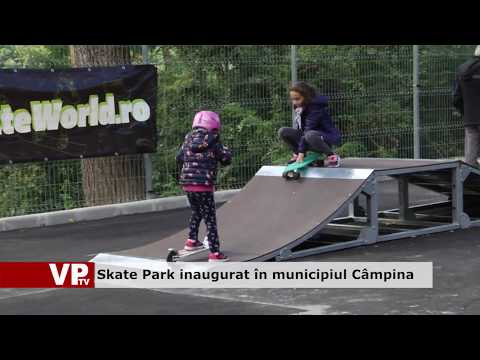 Skate Park inaugurat în municipiul Câmpina