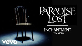 PARADISE LOST - Enchantment