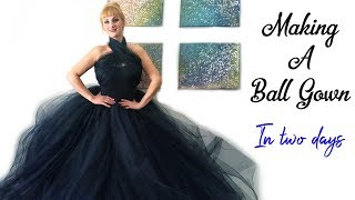 Making a Ball Gown in Two Days