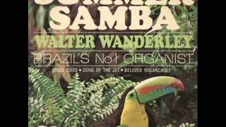 Walter Wanderley - Summer Samba