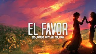 Dimelo Flow, Nicky Jam, Farruko - El Favor (Letra) ft. Sech, Zion, Lunay