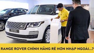 Đột Nhập Showroom Jaguar Land Rover Chính Hãng - Giá Range Rover SV Có Rẻ Hơn Hàng Nhập Ngoài?