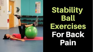 Exercise Ball Moves For Back Pain